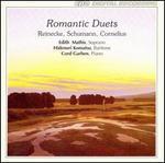 Romantic Duets: Reinecke, Schumann, Cornelius