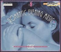 Romantic Evening Music - Adam Harasiewicz (piano); Angelica Berger (harp); Anton Dikov (piano); Arkadi Zenziper (piano); Bela Banfalvi (violin);...