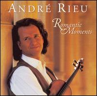 Romantic Moments [Philips] - Andre Rieu