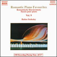 Romantic Piano Favourites, Vol. 9 - Balázs Szokolay (piano)