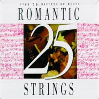 Romantic Strings [25 tracks] - Aaron Rosand (violin); Alexander Pervomaysky (violin); Camerata Slavonica; Eileen Flissler (piano); Gyorgy Pauk (violin);...