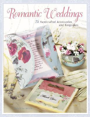 Romantic Weddings - Meier, Rebekah
