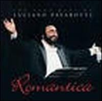Romantica: The Very Best of Luciano Pavarotti - Luciano Pavarotti