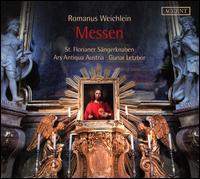 Romanus Weichlein: Messen - Ars Antiqua Austria; Kepler Konsort; Markus Forster (alto); Martin Wild (vocals); Radu Marian (vocals);...