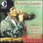 Romanza España: Spanish Masterworks for Brass