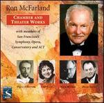Ron McFarland: Chamber & Theater Works