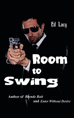 Room to Swing - Lacy, Ed