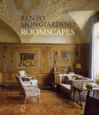 Roomscapes: The Decorative Architecture of Renzo Mongiardino - Mongiardino, Renzo