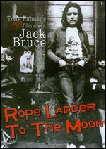 Rope Ladder to the Moon: An Introduction to Jack Bruce