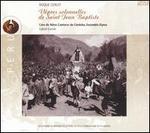 Roque Ceruti: Vêpres solennelles de Saint Jean Baptiste