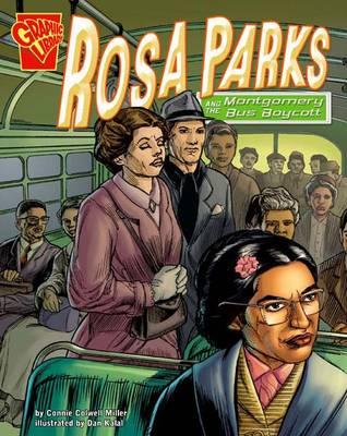 Rosa Parks and the Montgomery Bus Boycott - Miller, Connie Colwell