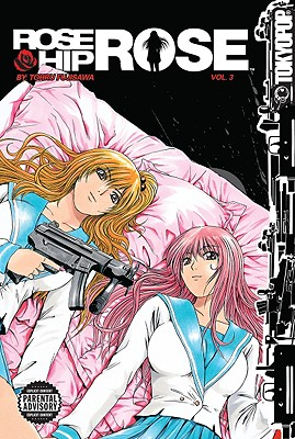 Rose Hip Rose, Volume 3 - Fujisawa, Tohru