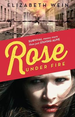 Rose Under Fire - Wein, Elizabeth