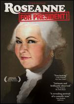 Roseanne for President - Eric Weinrib