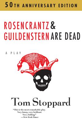 Rosencrantz and Guildenstern Are Dead - Stoppard, Tom, and Popkin, Henry (Editor)