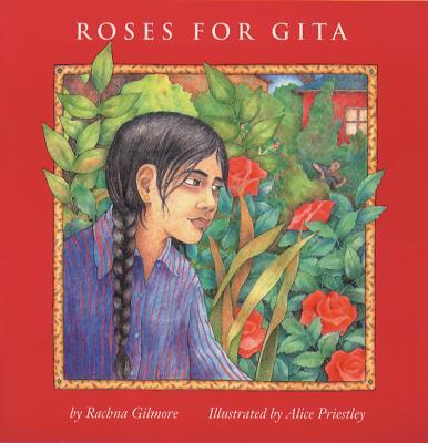 Roses for Gita - Gilmore, Rachna