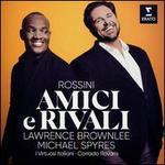 Rossini: Amici e Rivali