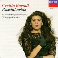 Rossini Arias - Cecilia Bartoli (mezzo-soprano); Vienna State Opera Concert Chorus; Giuseppe Patanè (conductor)