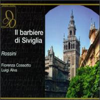 Rossini: Il Barbiere Di Siviglia - Carlo Badioli (vocals); Carlo Forti (vocals); Fiorenza Cossotto (vocals); Giuseppe Bertinazzo (vocals); Luigi Alva (vocals);...