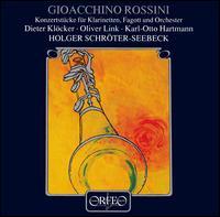 Rossini: Konzertstücke für Klarinetten, Fagott und Orchester - Dieter Klöcker (clarinet); Karl-Otto Hartmann (bassoon); Oliver Link (clarinet);...