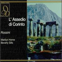 Rossini: L' Assedio di Corinto - Beverly Sills (vocals); Franco Bonisolli (vocals); Giovanni Foiani (vocals); Justino Diaz (vocals); Marilyn Horne (vocals);...