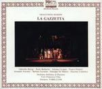 Rossini: La Gazzetta - Adriana Cicogna (mezzo-soprano); Armando Ariostini (baritone); Barbara Lavarian (soprano); Franco Federici (bass); Gabriella Morigi (soprano); Paolo Barbacini (tenor); Francesco Cilea Choir (choir, chorus); Piacenza Symphony Orchestra