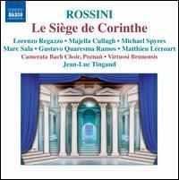 Rossini: Le Siège de Corinthe - Gustavo Quaresma Ramos (tenor); Lorenzo Regazzo (bass); Majella Cullagh (soprano); Marc Sala (tenor);...