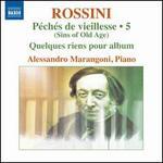 Rossini: Péchés de vieillesse, Vol. 5