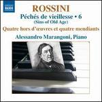 Rossini: Péchés de vieillesse, Vol. 6