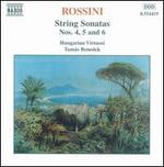 Rossini: String Sonatas Nos. 4, 5 and 6