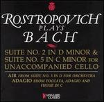 Rostropovich Plays Bach