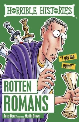 Rotten Romans - Deary, Terry, and Brown, Martin