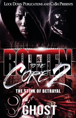 Rotten to the Core 2: The Stink of Betrayal - Ghost