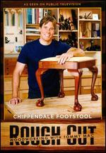Rough Cut - Woodworking with Tommy Mac: Chippendale Footstool