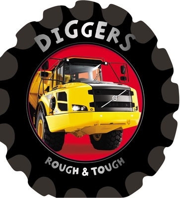 Rough & Tough: Diggers - Boon, Fiona