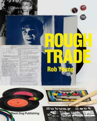 Rough Trade - Young, Rob