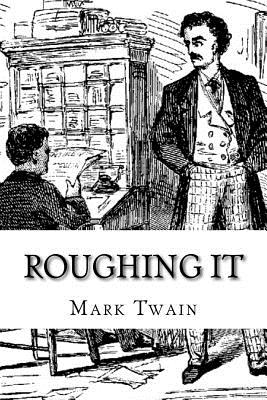 Roughing It - Twain, Mark