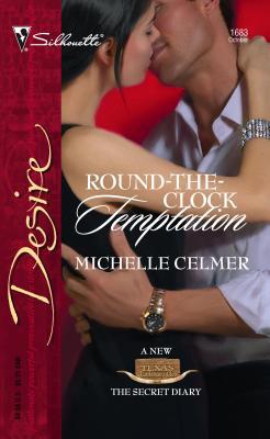 Round-The-Clock Temptation - Celmer, Michelle