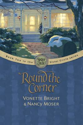 'Round the Corner - Bright, Vonette Z, and Moser, Nancy