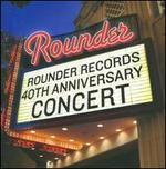 Rounder Records 40th Anniversary Concert - Various Artists