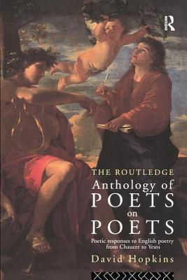 Routledge Anthology of Poets on Poets - Hopkins, David