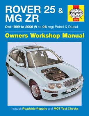 Rover 25 & MG ZR Owners Workshop Manual -