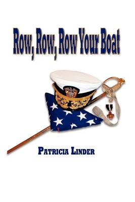 Row, Row, Row Your Boat - Linder, Patricia
