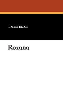 Roxana - Defoe, Daniel
