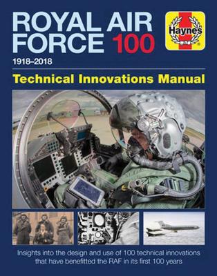 Royal Air Force 100 Technical Innovations Manual - Falconer, Jonathan