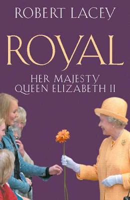 Royal: Her Majesty Queen Elizabeth Ii - Lacey, Robert