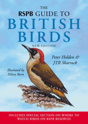 RSPB Guide to British Birds - Burn, Hilary, and Holden, Peter, and Sharrock, J. T. R.