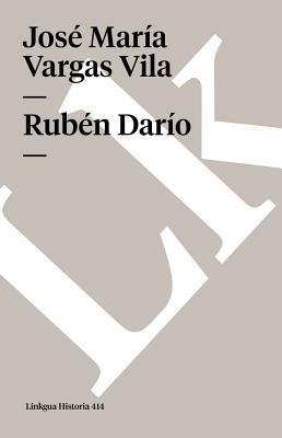 Ruben Dario - Vargas Vila, Jose Maria (Creator)