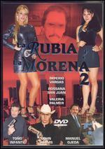 Rubia Y La Morena 2