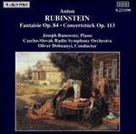 Rubinstein: Fantaisie Op. 84; Concertst�ck Op. 113